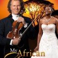 DVD – ANDRÉ RIEU – MY AFRICAN DREAM