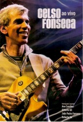 DVD – CELSO FONSECA – AO VIVO