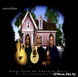 CD – EVERCLEAR – SONGS FROM AN AMERICAN MOVIE