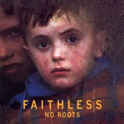 CD – FAITHLESS – NO ROOTS