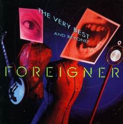 CD – FOREIGNER – THE VERY BEST AND BEYOND