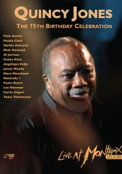 DVD – QUINCY JONES – 75TH BIRTHDAY
